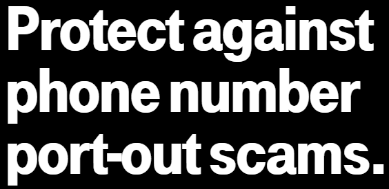 Port Fraud Protection,预防手机号码被盗